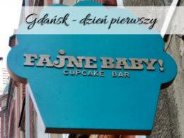 Gdańsk – dzień pierwszy. Zapoznaj się z miastem