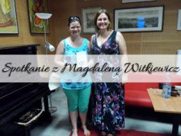 Spotkanie autorskie z Magdaleną Witkiewicz. To był niezapomniany czas