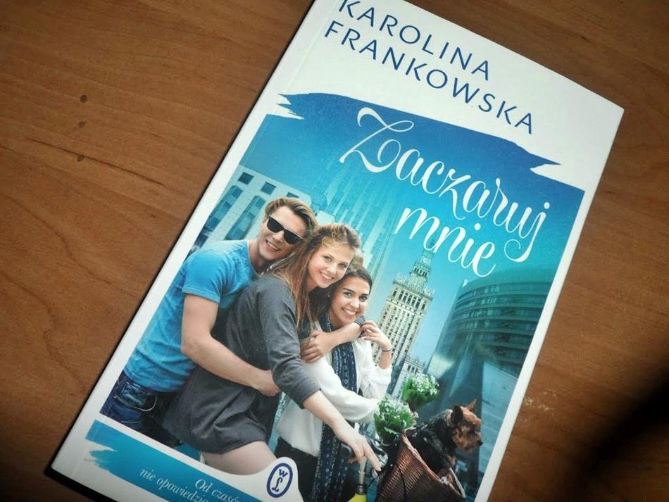 """,,Zaczaruj mnie"""" Karolina Frankowska"""