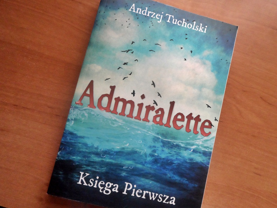 """,,Admiralette"""" Andrzej Tucholski"""