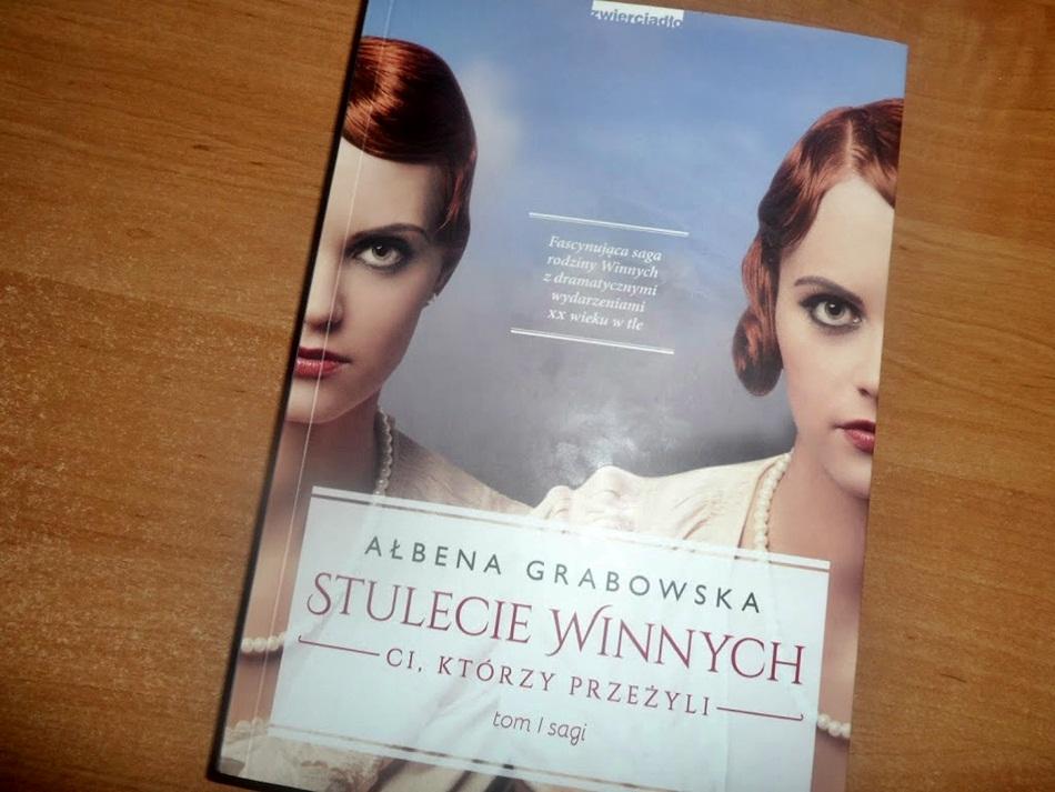 """,,Stulecie Winnych. Ci, którzy przeżyli"""" Ałbena Grabowska-Grzyb"""