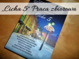 ,,Cicha 5″ Praca zbiorowa. Pierwszy tom świątecznej serii wydawnictwa Filia