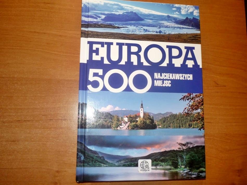 Europa. 500 najciekawszych miejsc - opracowanie zbiorowe.