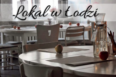 Lokal w Łodzi. Sprawdź, jak gotuje uczestniczka TopChefa