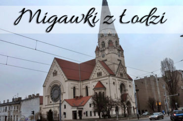 Migawki z Łodzi