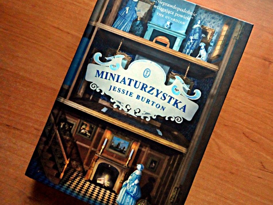 """,,Miniaturzystka"""" Jessie Burton"""