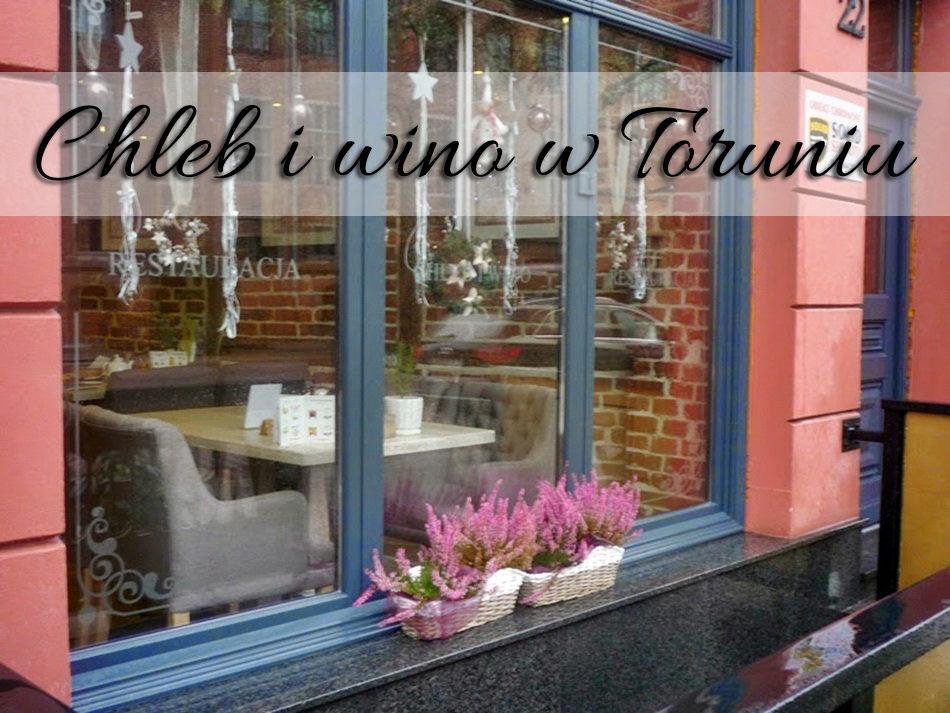 chleb_i_wino_w-toruniu
