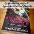 """,,Gdy zakwitną poziomki"""" Agnieszka Walczak-Chojecka. Historia o tym, by dać szansę na nowe życie"""