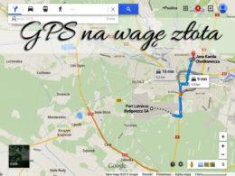 GPS na wagę złota. Dzięki niemu zgubisz się mniej razy niż z tradycyjną mapą