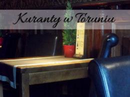 Kuranty w Toruniu. Lokal na toruńskiej Starówce z daniami obiadowymi i deserami