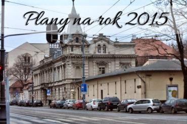 Plany na rok 2015