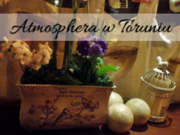 Atmosphera w Toruniu