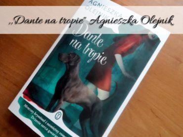 """,,Dante na tropie"""" Agnieszka Olejnik. Co może oznaczać palec w psim pysku?"""