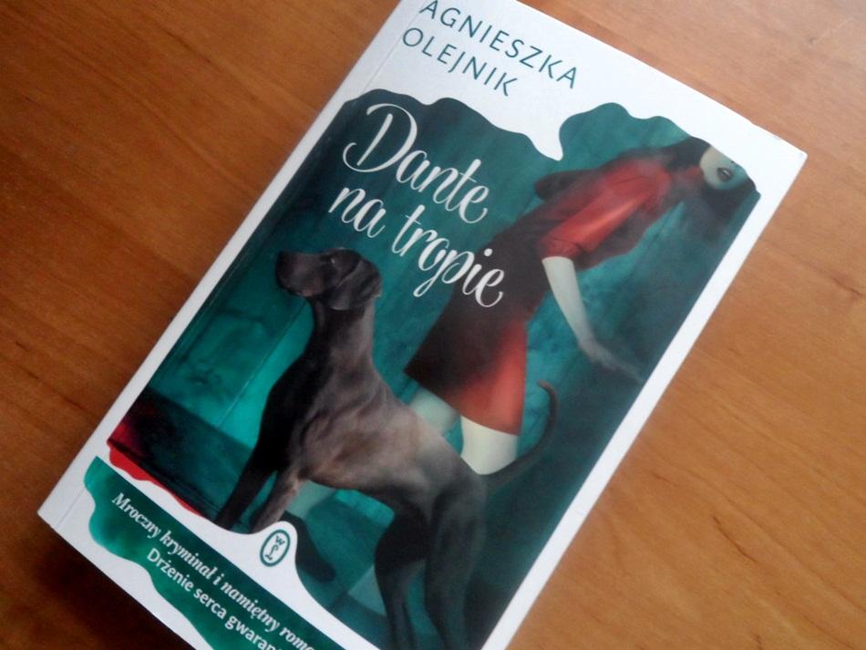 """,,Dante na tropie"""" Agnieszka Olejnik"""