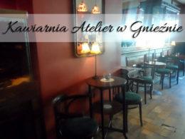 Kawiarnia (Hotel) Atelier w Gnieźnie. Smaczne miejsce na gnieźnieńskim rynku