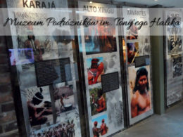 Muzeum Podróżników im. Tony'ego Halika. Idealne dla wszystkich lubiących podróże