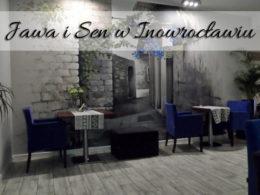 Jawa i Sen w Inowrocławiu. Wielokrotnie nagradzana restauracja w centrum miasta