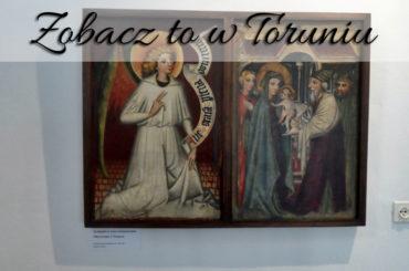 Musisz to zobaczyć w Toruniu