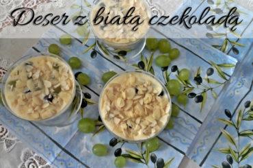 Szybki deser z białą czekoladą i winogronami dla łakomczuchów