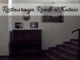 Restauracja Rondo w Kutnie. Najgorszy lokal w mieście?