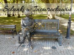Solanki w Inowrocławiu. Idealne miejsce nie tylko dla kuracjuszy