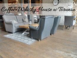 Coffee&Whisky House w Toruniu. Ptasie mleczko śni nam się po nocach