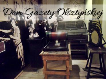 Dom Gazety Olsztyńskiej. Historia na przestrzeni lat