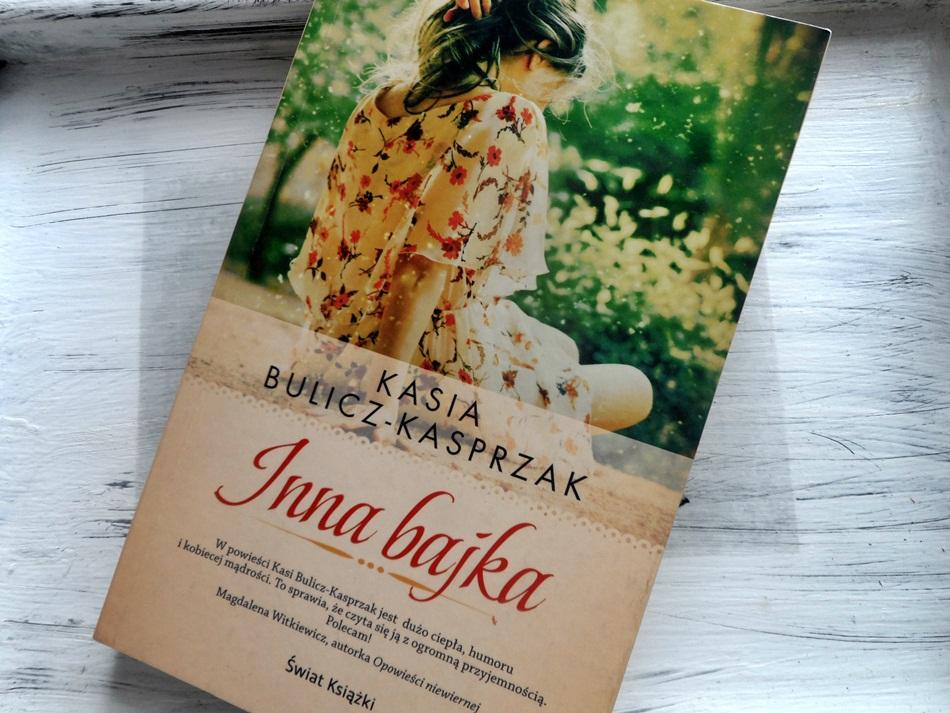 """,,Inna bajka"""" Kasia Bulicz-Kasprzak"""