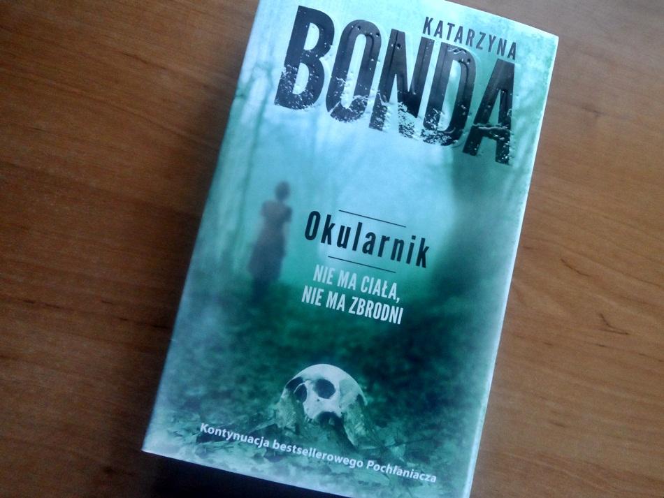 """,,Okularnik"""" Katarzyna Bonda"""