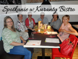 Spotkanie w Kuranty Bistro. Czy to dobre miejsce na spotkania ze znajomymi?