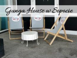 Gunga House w Sopocie