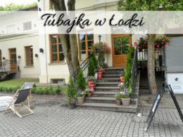 Tubajka w Łodzi. Lokal idealny dla dzieci