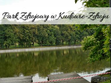 Park Zdrojowy w Kudowie-Zdroju. Miejscowość uzdrowiskowa nie musi być nudna