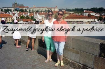 Znajomość języków obcych a podróże. Na co zwrócić uwagę?