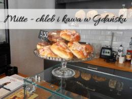 Mitte – chleb i kawa w Gdańsku