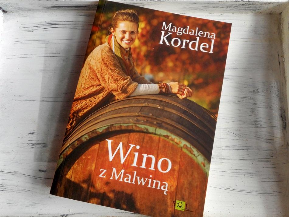 """,,Wino z Malwiną"""" Magdalena Kordel"""