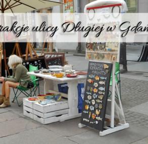 Atrakcje ulicy Długiej w Gdańsku