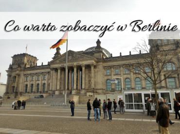 Co warto zobaczyć w Berlinie? Symbole Berlina. Zabytki miasta