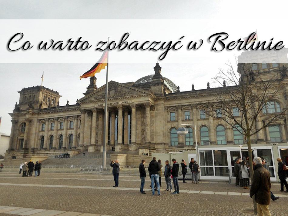 co_warto_zobaczyc_w_berlinie