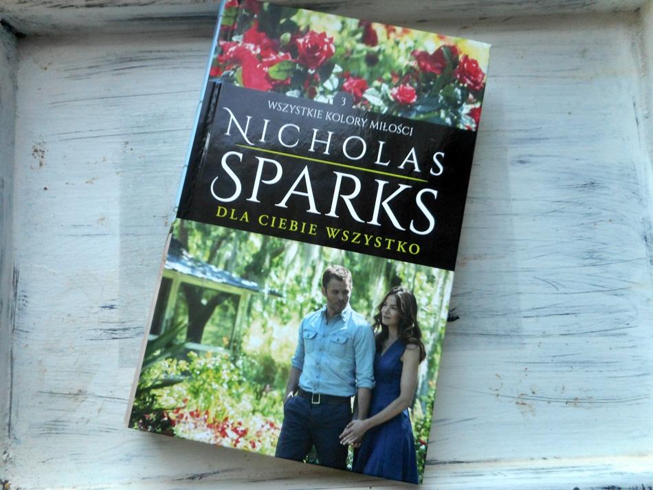 """,,Dla ciebie wszystko"""" Nicholas Sparks"""