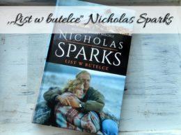 """,,List w butelce"""" Nicholas Sparks. Czy związki na odległość mają sens?"""