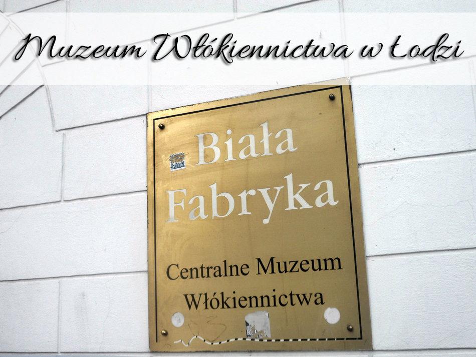 muzeum_wlokiennictwa_w_lodzi