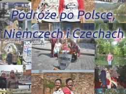 ,,Podróże po Polsce, Niemczech i Czechach. Podróżuj z Sisters92″