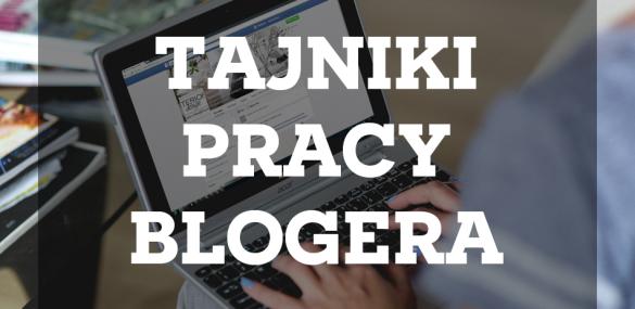 Tajniki pracy blogera: Niezbędnik blogera