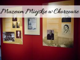 Muzeum Miejskie w Chorzowie. Bardzo ciekawe miejsce