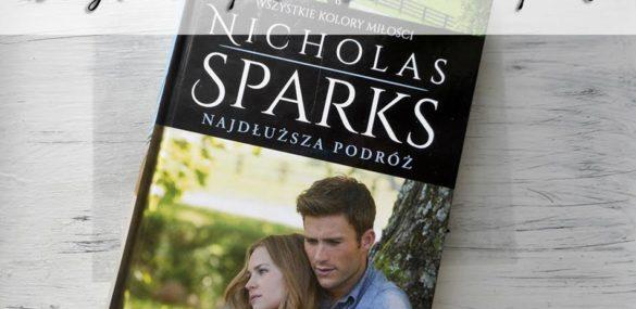 """,,Najdłuższa podróż"""" Nicholas Sparks. Pisarz znów czaruje słowem"""