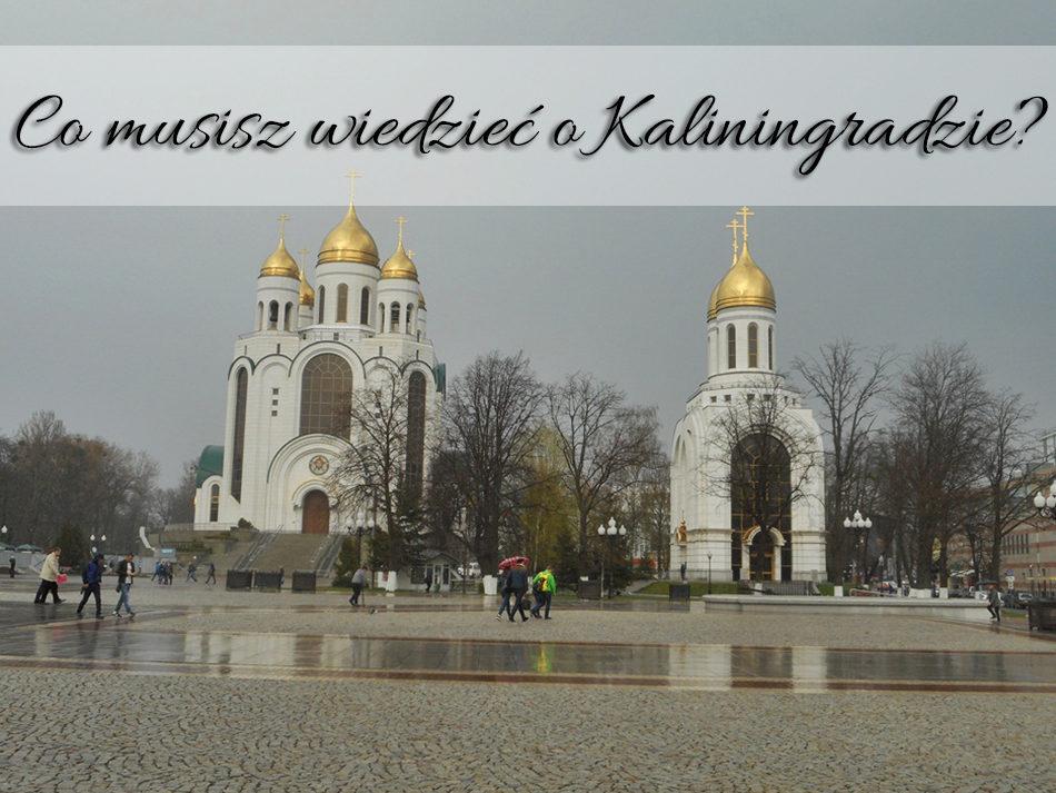 Co-musisz-wiedzieć-o-Kaliningradzie