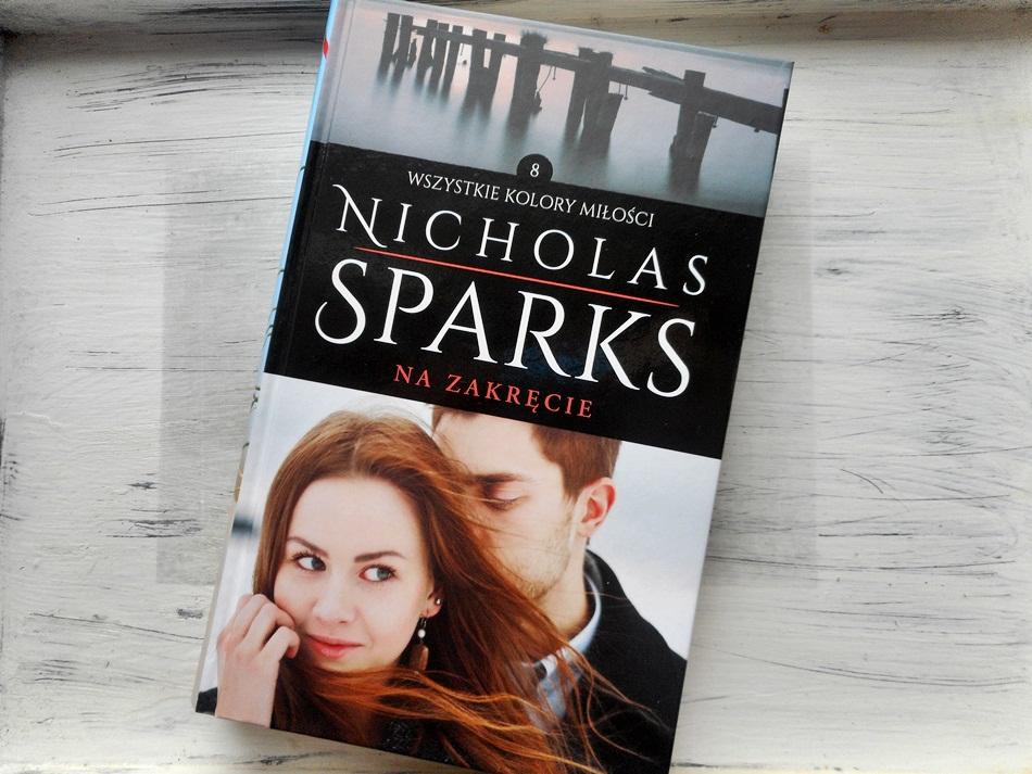 """,,Na zakręcie"""" Nicholas Sparks"""