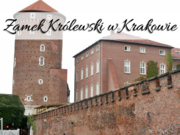 Zamek Królewski w Krakowie. Odwiedź go koniecznie