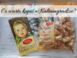 Co warto kupić w Kaliningradzie? Jedzenie. Jest w czym wybierać
